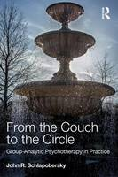 Schlapobersky, John - From the Couch to the Circle - 9780415672207 - V9780415672207
