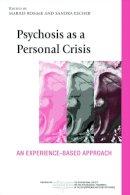 - Psychosis as a Personal Crisis - 9780415673303 - V9780415673303