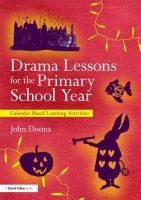 Doona, John - Drama Lessons for the Primary School Year - 9780415681377 - V9780415681377