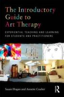 Hogan, Susan; Coulter, Annette - The Introductory Guide to Art Therapy - 9780415682169 - V9780415682169
