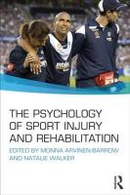 - The Psychology of Sport Injury and Rehabilitation - 9780415695893 - V9780415695893