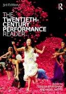 - The Twentieth-Century Performance Reader - 9780415696654 - V9780415696654