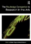 - The Routledge Companion to Research in the Arts - 9780415697941 - V9780415697941