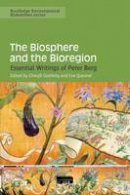 - The Biosphere and the Bioregion: Essential Writings of Peter Berg (Routledge Environmental Humanities) - 9780415704410 - V9780415704410