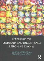 Scanlan, Martin, López, Francesca A. - Leadership for Culturally and Linguistically Responsive Schools - 9780415710299 - V9780415710299