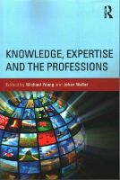 - Knowledge, Expertise and the Professions - 9780415713917 - V9780415713917