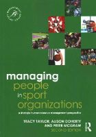 Taylor, Tracy, Doherty, Alison, McGraw, Peter - Managing People in Sport Organizations: A Strategic Human Resource Management Perspective (Sport Management Series) - 9780415715348 - V9780415715348