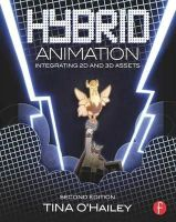 O'Hailey, Tina - Hybrid Animation: Integrating 2D and 3D Assets - 9780415718707 - V9780415718707