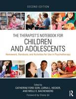 - The Therapist's Notebook for Children and Adolescents: Homework, Handouts, and Activities for Use in Psychotherapy - 9780415719582 - V9780415719582