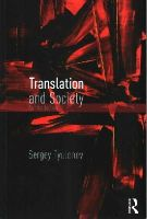 Tyulenev, Sergey - Translation and Society: An Introduction - 9780415721226 - V9780415721226