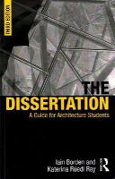 Borden, Iain, Rüedi Ray, Katerina - The Dissertation: A Guide for Architecture Students - 9780415725361 - V9780415725361