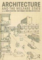 - Architecture and the Welfare State - 9780415725408 - V9780415725408