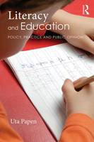 Papen, Uta - Literacy and Education: Policy, Practice and Public Opinion - 9780415725620 - V9780415725620