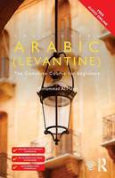 Al-Masri, Mohammad - Colloquial Arabic (Levantine): The Complete Course for Beginners (Colloquial Series) - 9780415726856 - V9780415726856