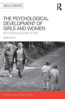 Greene, Sheila - The Psychological Development of Girls and Women: Rethinking change in time (Women and Psychology) - 9780415730174 - V9780415730174
