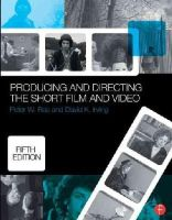 Rea, Peter, Irving, David K. - Producing and Directing the Short Film and Video - 9780415732550 - V9780415732550