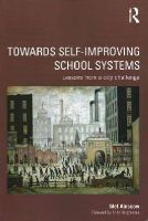 Ainscow, Mel - Towards Self-improving School Systems: Lessons from a city challenge - 9780415736602 - V9780415736602