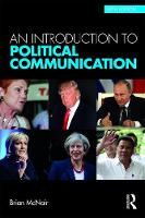 McNair, Brian - An Introduction to Political Communication (Communication and Society) (Volume 1) - 9780415739429 - V9780415739429