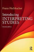 Pochhacker, Franz - Introducing Interpreting Studies - 9780415742726 - V9780415742726