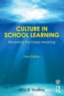 Hollins, Etta R. - Culture in School Learning: Revealing the Deep Meaning - 9780415743457 - V9780415743457