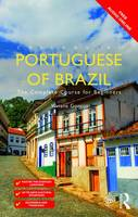 Gontijo, Viviane - Colloquial Portuguese of Brazil: The Complete Course for Beginners - 9780415743969 - V9780415743969