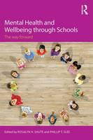 - Mental Health and Wellbeing through Schools: The Way Forward - 9780415745277 - V9780415745277