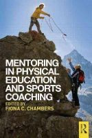 - Mentoring in Physical Education and Sports Coaching - 9780415745789 - V9780415745789