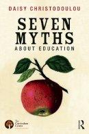 Christodoulou, Daisy - Seven Myths About Education - 9780415746823 - V9780415746823