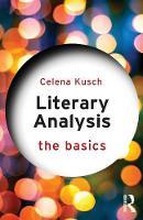 Kusch, Celena - Literary Analysis: The Basics - 9780415747103 - V9780415747103