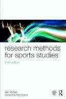 Jones, Ian - Research Methods for Sports Studies: Third Edition - 9780415749336 - V9780415749336