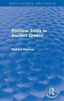 Bauman, Richard  A. - Political Trials in Ancient Greece (Routledge Revivals) - 9780415749619 - V9780415749619
