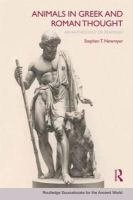 Stephen Newmyer - Animals in Greek and Roman Thought: A Sourcebook (Routledge Sourcebooks for the Ancient World) - 9780415773355 - V9780415773355