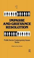 Kershen, Harry - Impasse and Grievance Resolution - 9780415785624 - V9780415785624