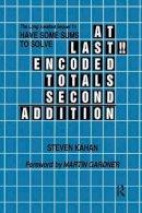 Kahan, Steven - At Last!! Encoded Totals Second Addition - 9780415785747 - V9780415785747