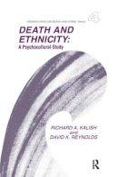 Kalish, Richard A. - Death and Ethnicity - 9780415785808 - V9780415785808