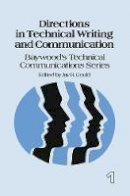 Gould, Jay R - Directions in Technical Writing and Communication - 9780415785839 - V9780415785839