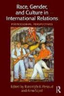 - Race, Gender, and Culture in International Relations: Postcolonial Perspectives - 9780415786430 - V9780415786430