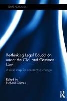 - Re-thinking Legal Education under the Civil and Common Law: A Road Map for Constructive Change (Legal Pedagogy) - 9780415792004 - V9780415792004