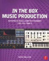 Collins, Mike - In the Box Music Production: Advanced Tools and Techniques for Pro Tools - 9780415814607 - V9780415814607