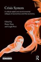 - Crisis System: A critical realist and environmental critique of economics and the economy - 9780415818742 - V9780415818742