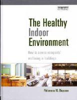Bluyssen, Philomena M. - The Healthy Indoor Environment - 9780415822756 - V9780415822756