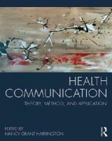 - Health Communication: Theory, Method, and Application - 9780415824545 - V9780415824545