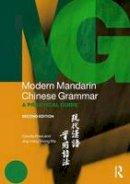 Ross, Claudia, Ma, Jing-heng Sheng - Modern Mandarin Grammar and Workbook Bundle: Modern Mandarin Chinese Grammar: A Practical Guide (Modern Grammars) - 9780415827140 - V9780415827140