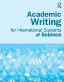 Bottomley, Jane - Academic Writing for International Students of Science - 9780415832410 - V9780415832410