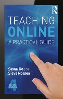 Ko, Susan, Rossen, Steve - Teaching Online: A Practical Guide - 9780415832434 - V9780415832434