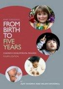 Sharma, Ajay, Cockerill, Helen - From Birth to Five Years SET: Mary Sheridan's From Birth to Five Years: Children's Developmental Progress - 9780415833547 - V9780415833547