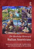 - The Routledge History of Italian Americans (Routledge Histories) - 9780415835831 - V9780415835831