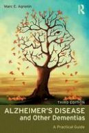 Agronin, Marc E. - Alzheimer's Disease and Other Dementias: A Practical Guide - 9780415857000 - V9780415857000