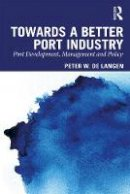 Notteboom, Theo; Pallis, Athanasios A. - Principles of Port Management - 9780415870030 - V9780415870030