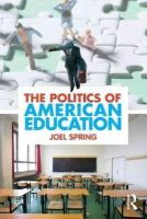 Spring, Joel H. - The Politics of American Education - 9780415884402 - V9780415884402